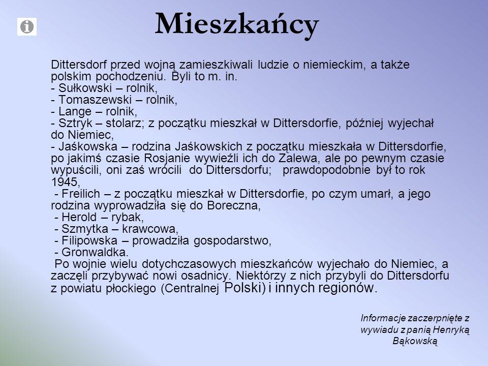 Informacje zaczerpnięte z wywiadu z panią Henryką Bąkowską