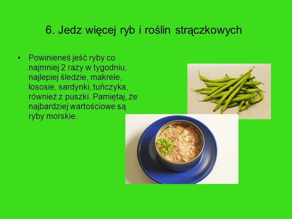 6. Jedz więcej ryb i roślin strączkowych