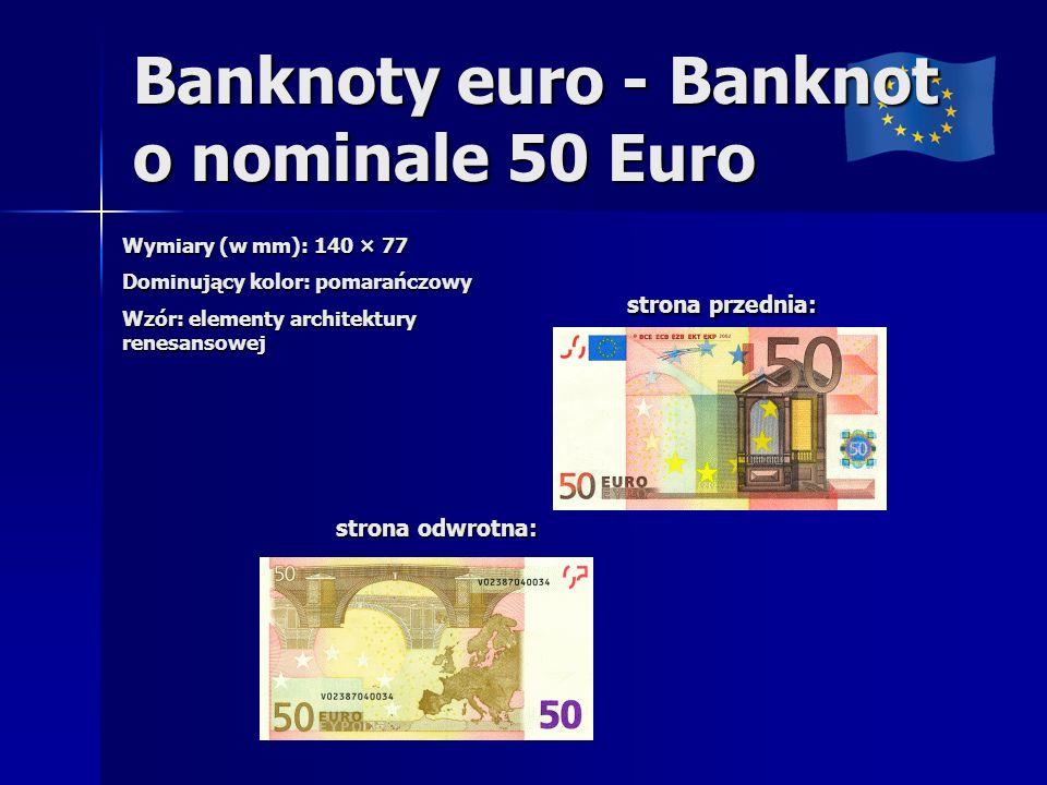 Banknoty euro - Banknot o nominale 50 Euro