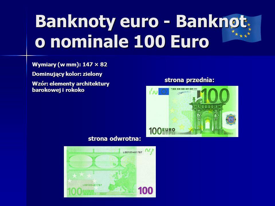 Banknoty euro - Banknot o nominale 100 Euro