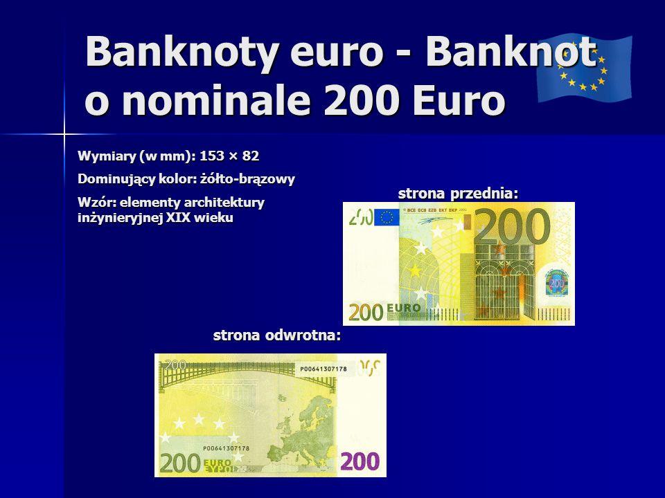 Banknoty euro - Banknot o nominale 200 Euro