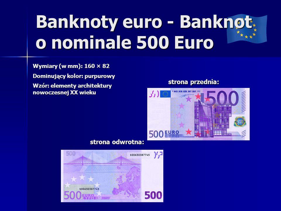 Banknoty euro - Banknot o nominale 500 Euro