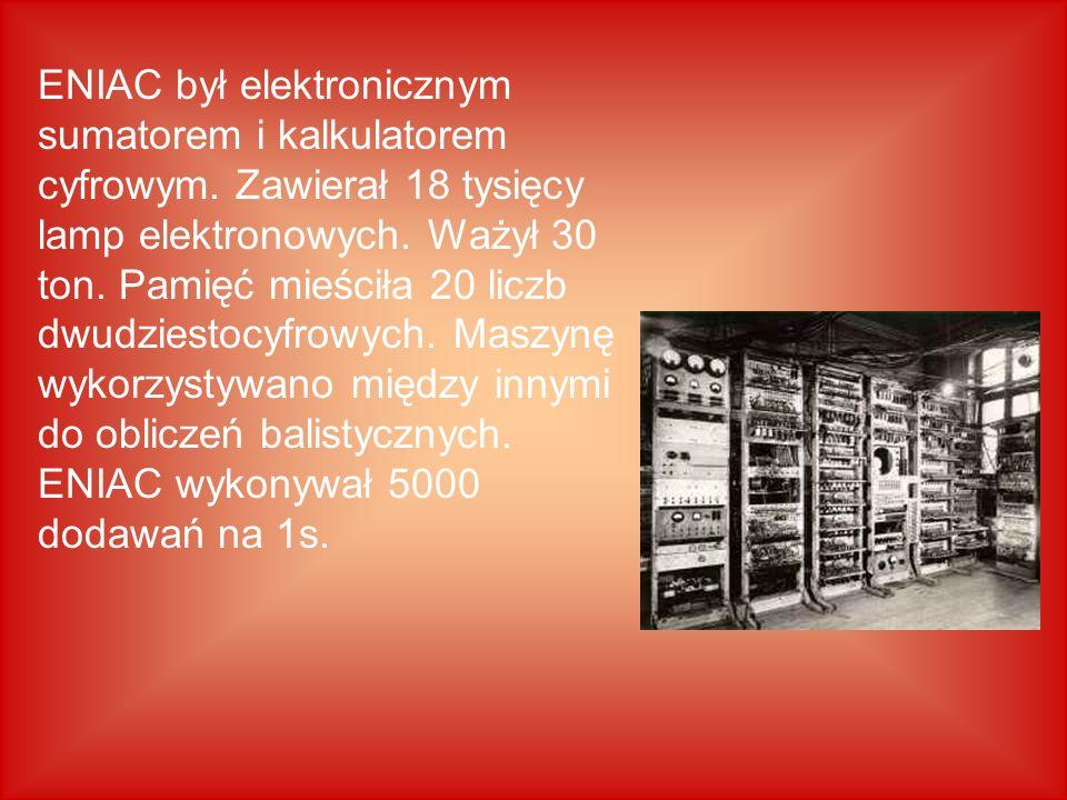 ENIAC był elektronicznym sumatorem i kalkulatorem cyfrowym