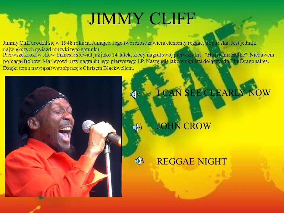 JIMMY CLIFF I CAN SEE CLEARLY NOW JOHN CROW REGGAE NIGHT