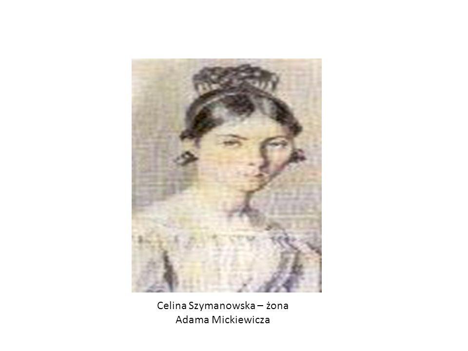 Celina Szymanowska – żona Adama Mickiewicza