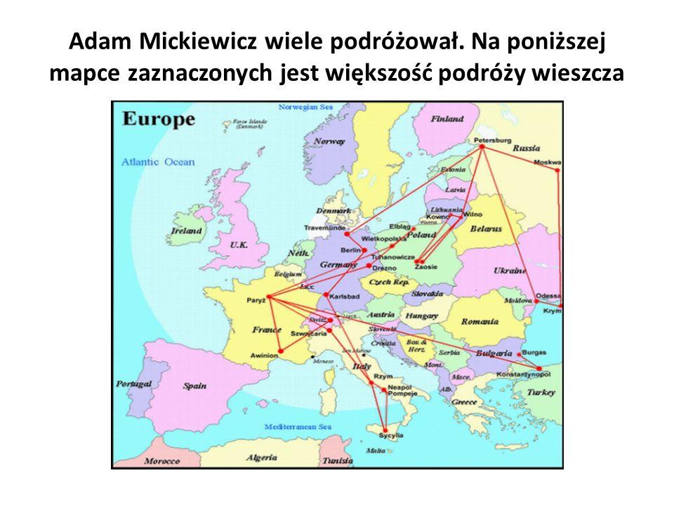 Adam Mickiewicz wiele podróżował
