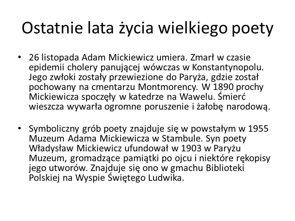 Ostatnie lata życia wielkiego poety