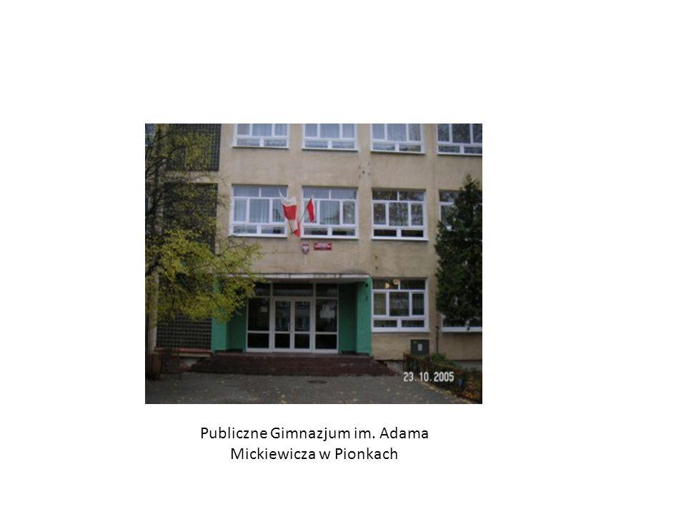 Publiczne Gimnazjum im. Adama Mickiewicza w Pionkach