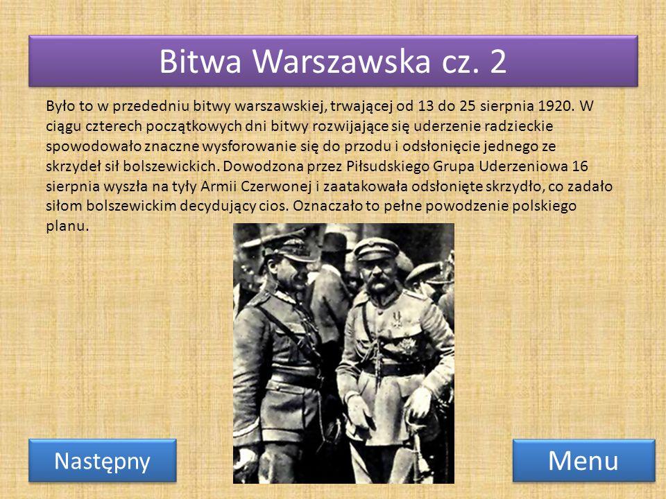 Bitwa Warszawska cz. 2 Menu Następny
