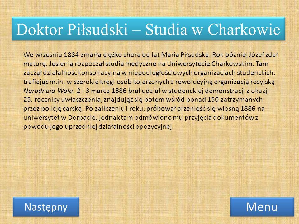 Doktor Piłsudski – Studia w Charkowie