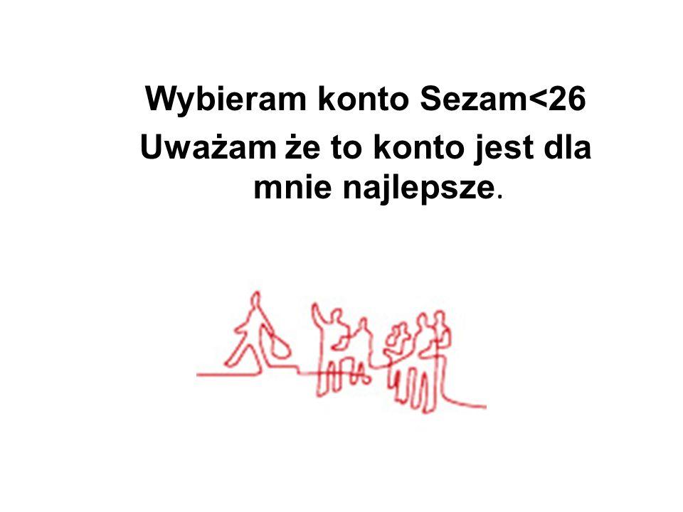 Wybieram konto Sezam<26