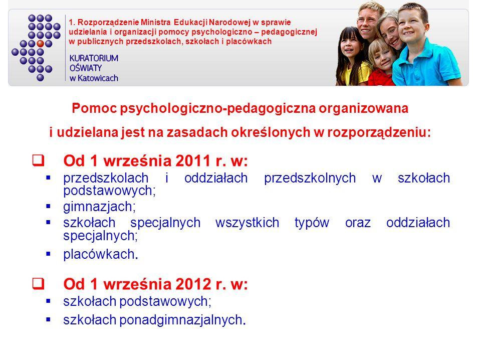 Od 1 września 2011 r. w: Od 1 września 2012 r. w: