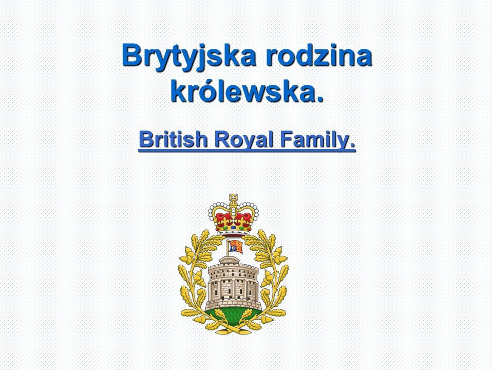 Brytyjska rodzina królewska.