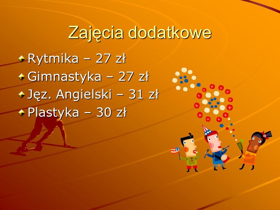 Zajęcia dodatkowe Rytmika – 27 zł Gimnastyka – 27 zł
