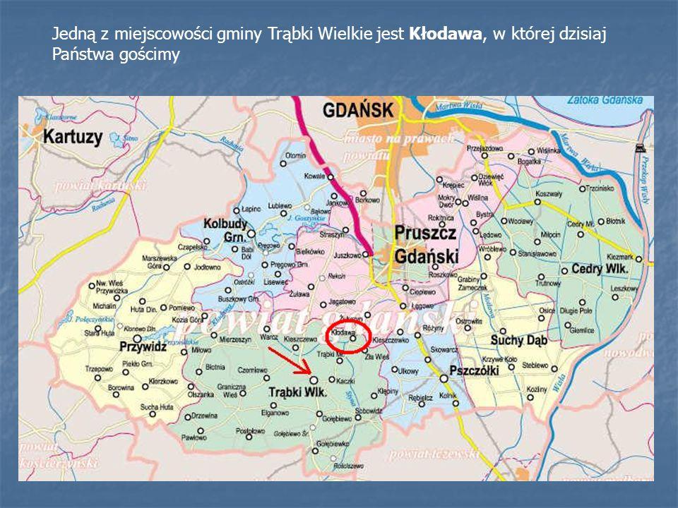 Jedną z miejscowości gminy Trąbki Wielkie jest Kłodawa, w której dzisiaj Państwa gościmy