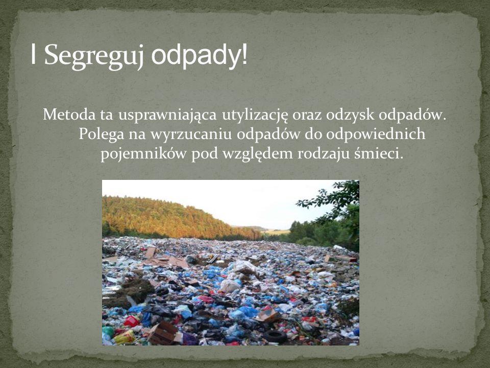 I Segreguj odpady!
