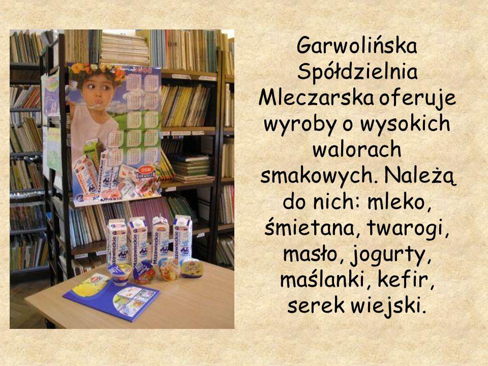 Garwolińska Spółdzielnia Mleczarska oferuje wyroby o wysokich walorach smakowych.
