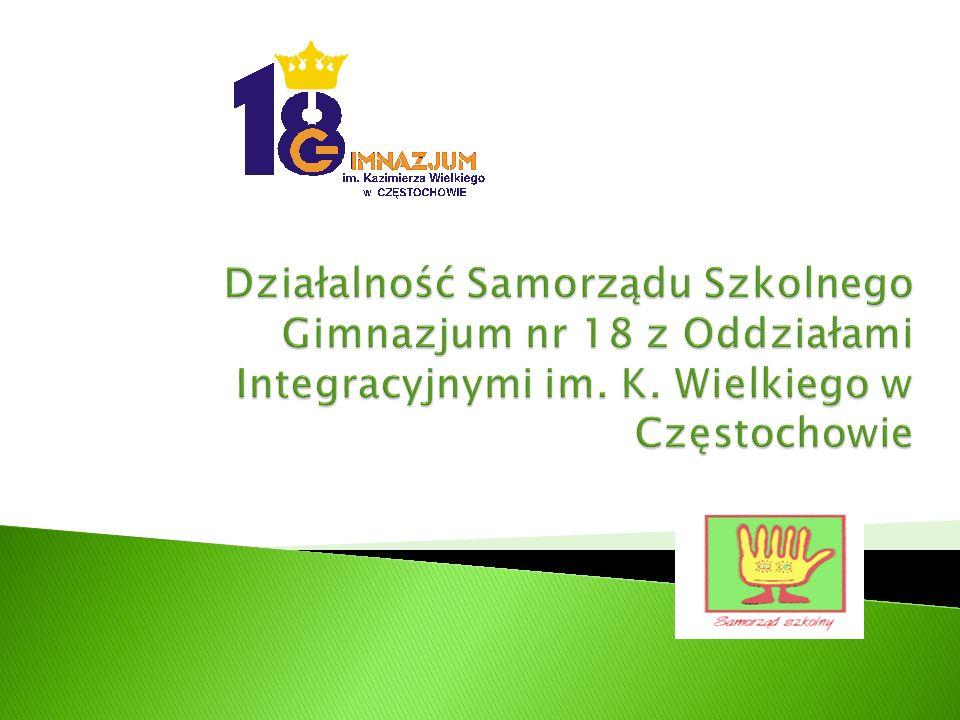 Działalność Samorządu Szkolnego Gimnazjum nr 18 z Oddziałami Integracyjnymi im.