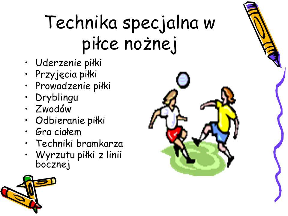 Technika specjalna w piłce nożnej