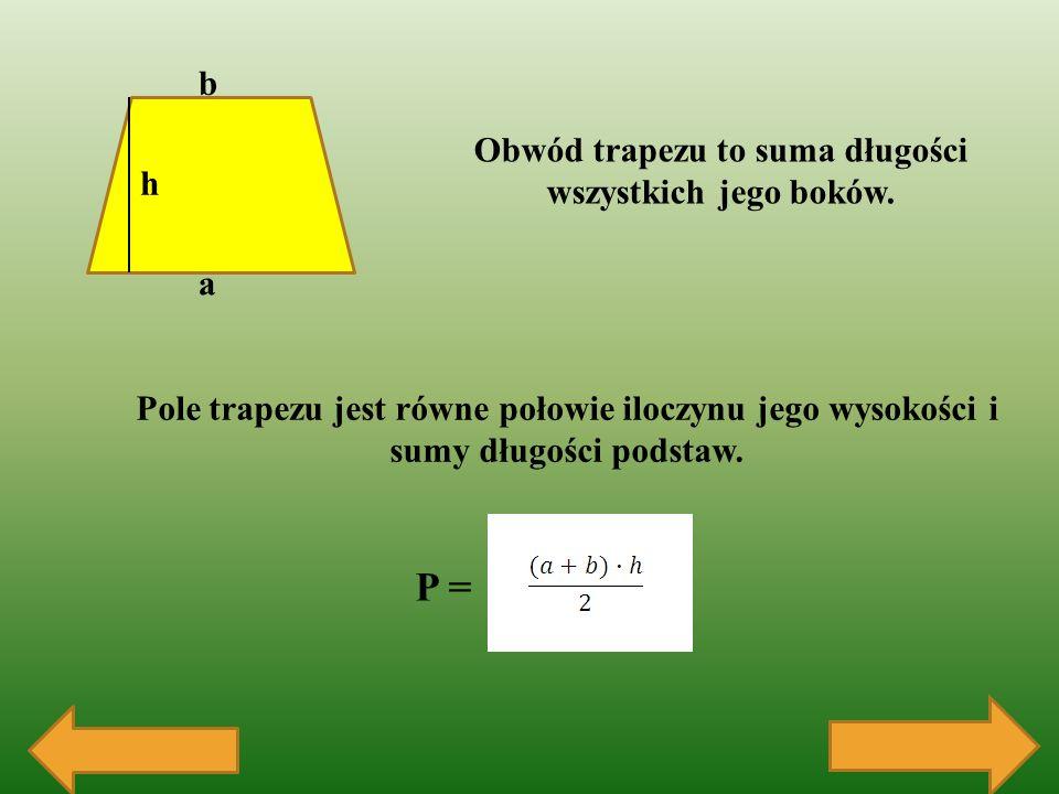 Obwód trapezu to suma długości wszystkich jego boków.