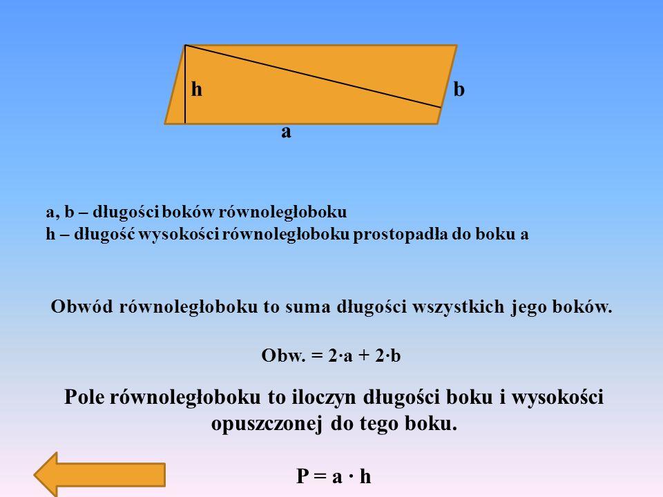 Obwód równoległoboku to suma długości wszystkich jego boków.