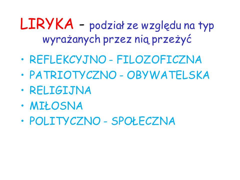 LIRYKA - podział ze względu na typ wyrażanych przez nią przeżyć