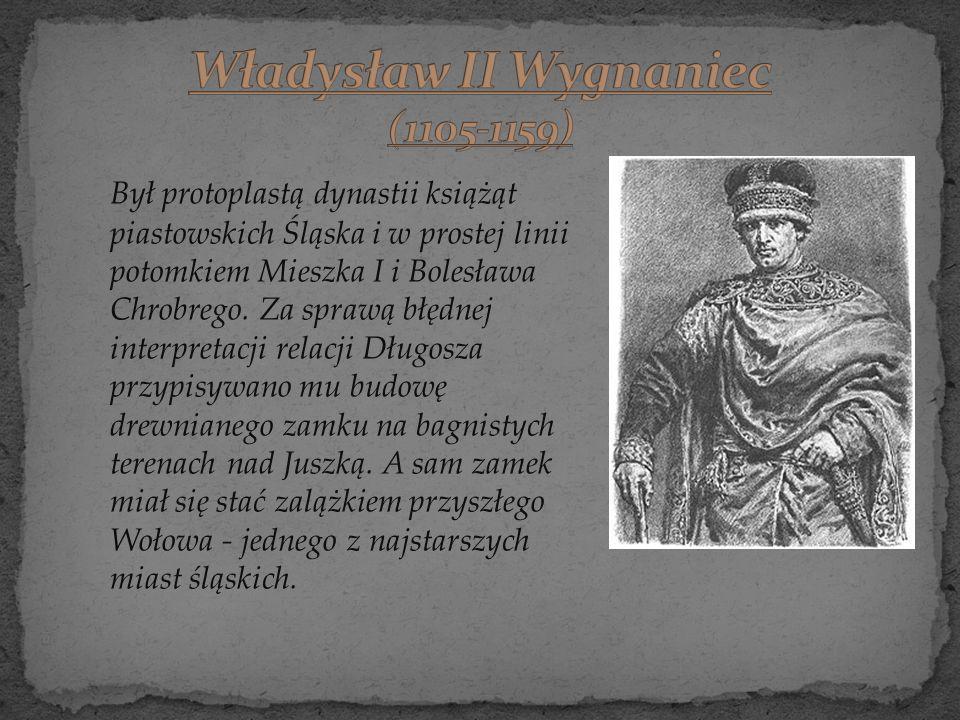 Władysław II Wygnaniec (1105-1159)