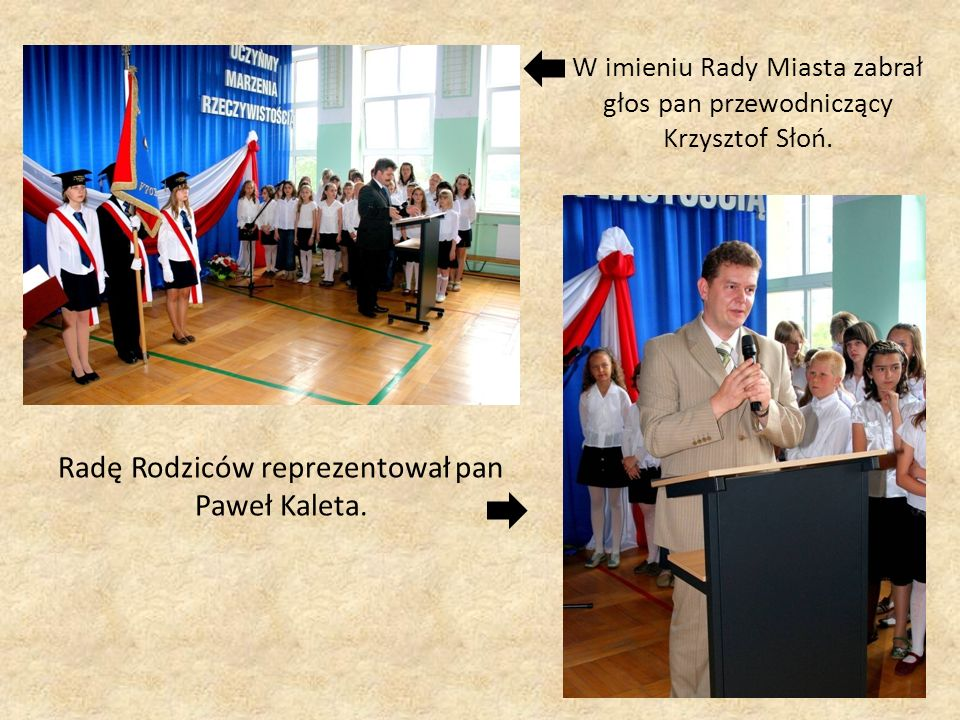 W imieniu Rady Miasta zabrał głos pan przewodniczący Krzysztof Słoń.