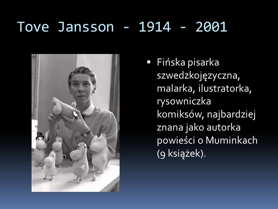 Tove Jansson - 1914 - 2001