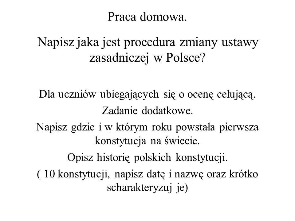 Napisz jaka jest procedura zmiany ustawy zasadniczej w Polsce
