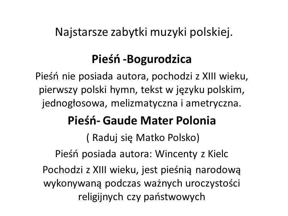 Najstarsze zabytki muzyki polskiej.