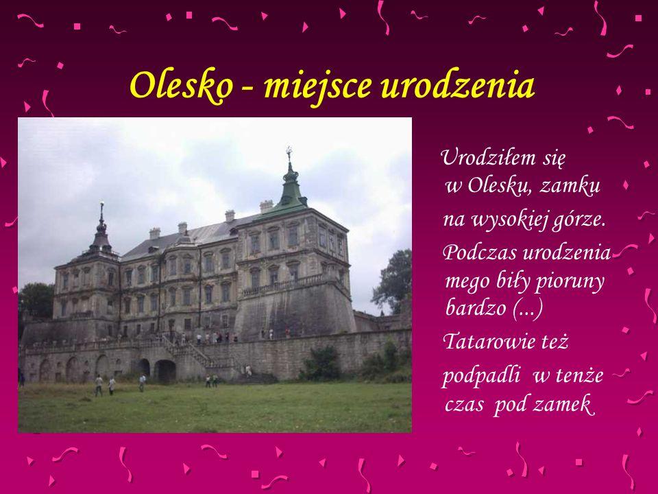Olesko - miejsce urodzenia