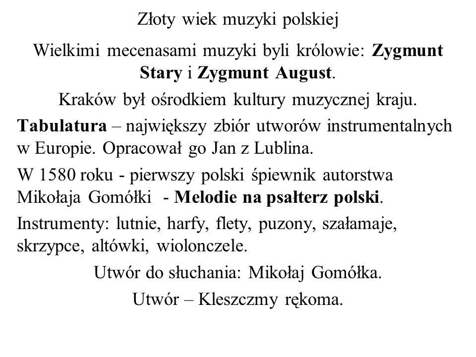Złoty wiek muzyki polskiej