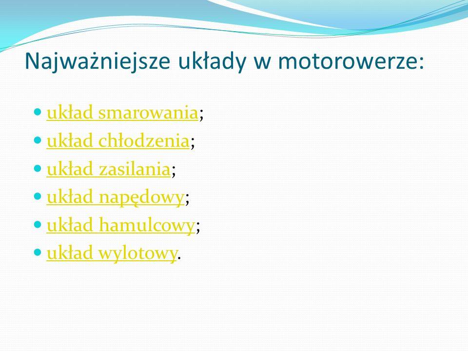 Najważniejsze układy w motorowerze: