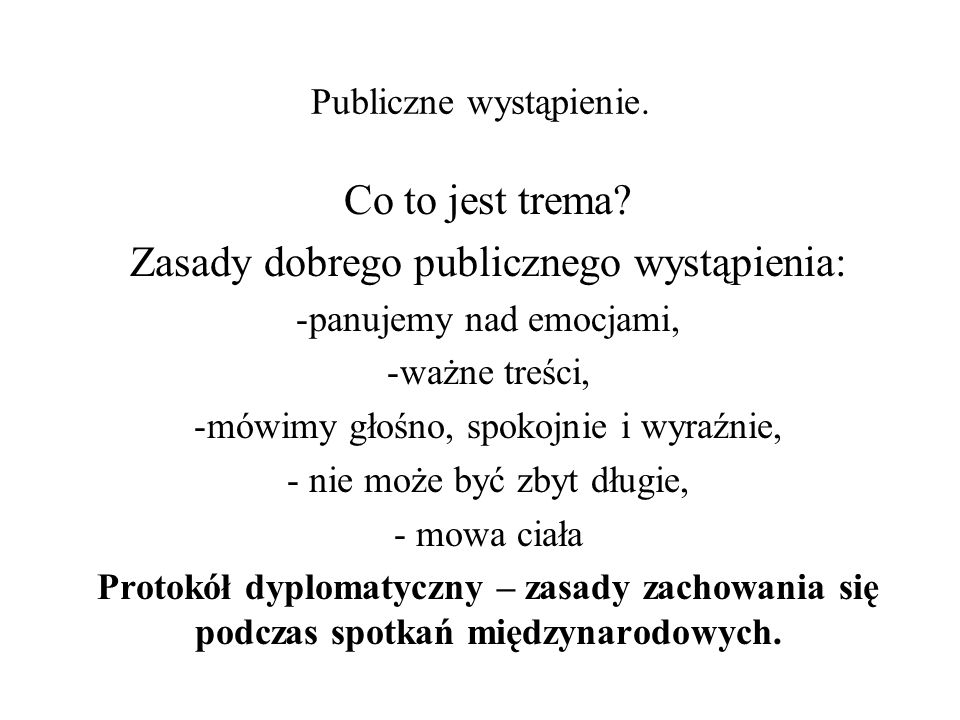 Publiczne wystąpienie.