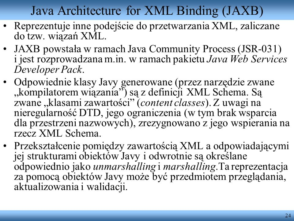Java Architecture for XML Binding (JAXB)