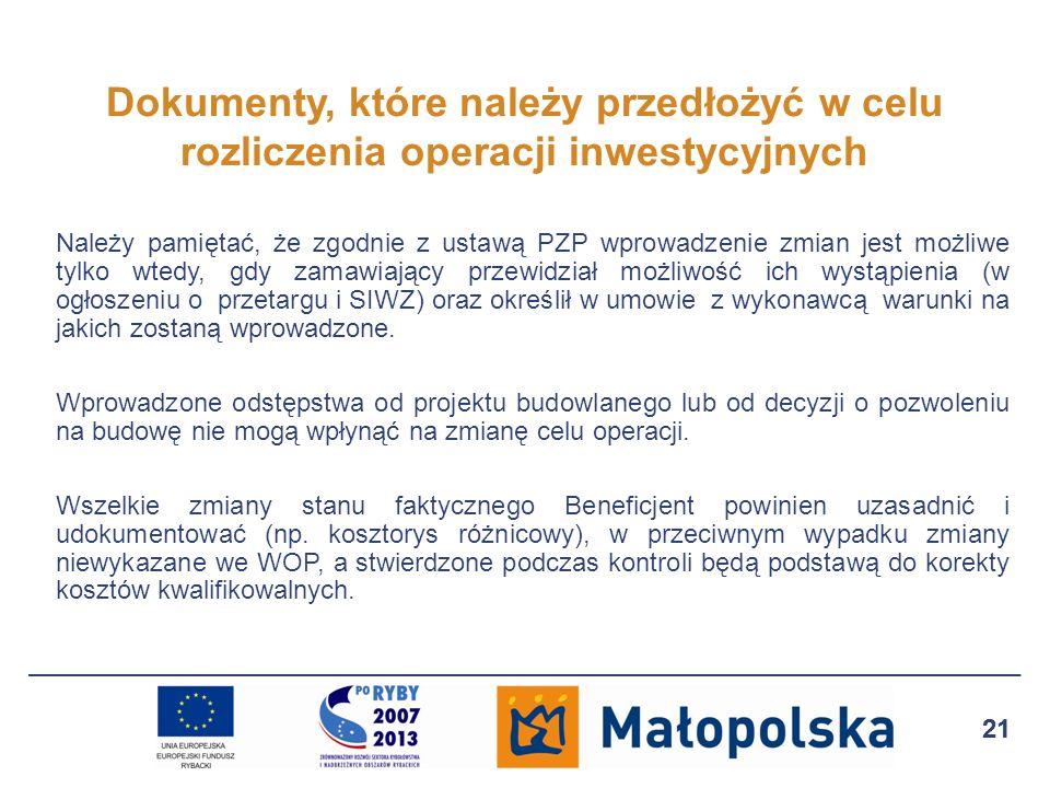 Dokumenty, które należy przedłożyć w celu rozliczenia operacji inwestycyjnych