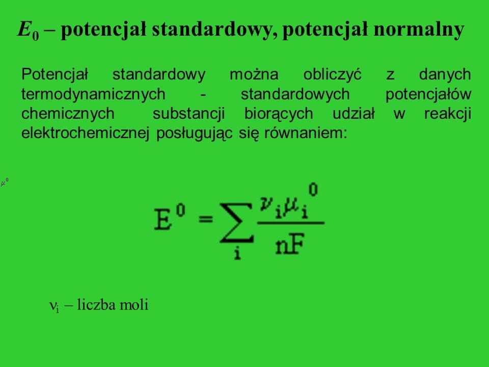 E0 – potencjał standardowy, potencjał normalny
