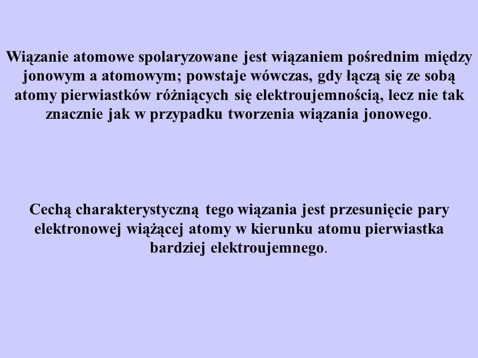 Wiązanie atomowe spolaryzowane jest wiązaniem pośrednim między jonowym a atomowym; powstaje wówczas, gdy łączą się ze sobą atomy pierwiastków różniących się elektroujemnością, lecz nie tak znacznie jak w przypadku tworzenia wiązania jonowego.