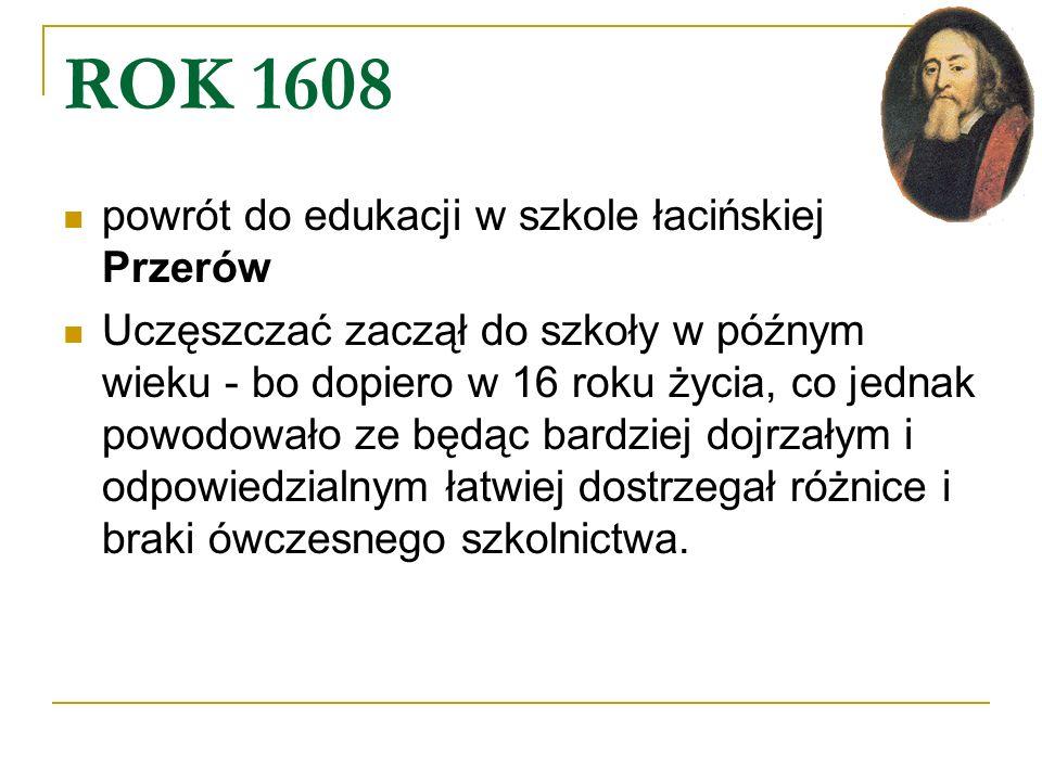 ROK 1608 powrót do edukacji w szkole łacińskiej Przerów