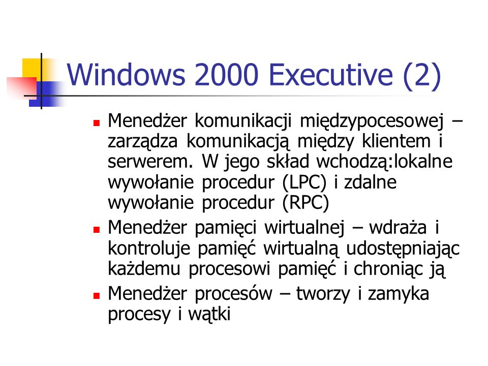 Windows 2000 Executive (2)