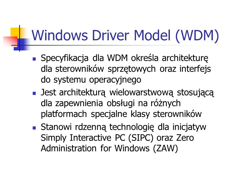 Windows Driver Model (WDM)