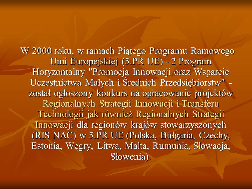 W 2000 roku, w ramach Piątego Programu Ramowego Unii Europejskiej (5
