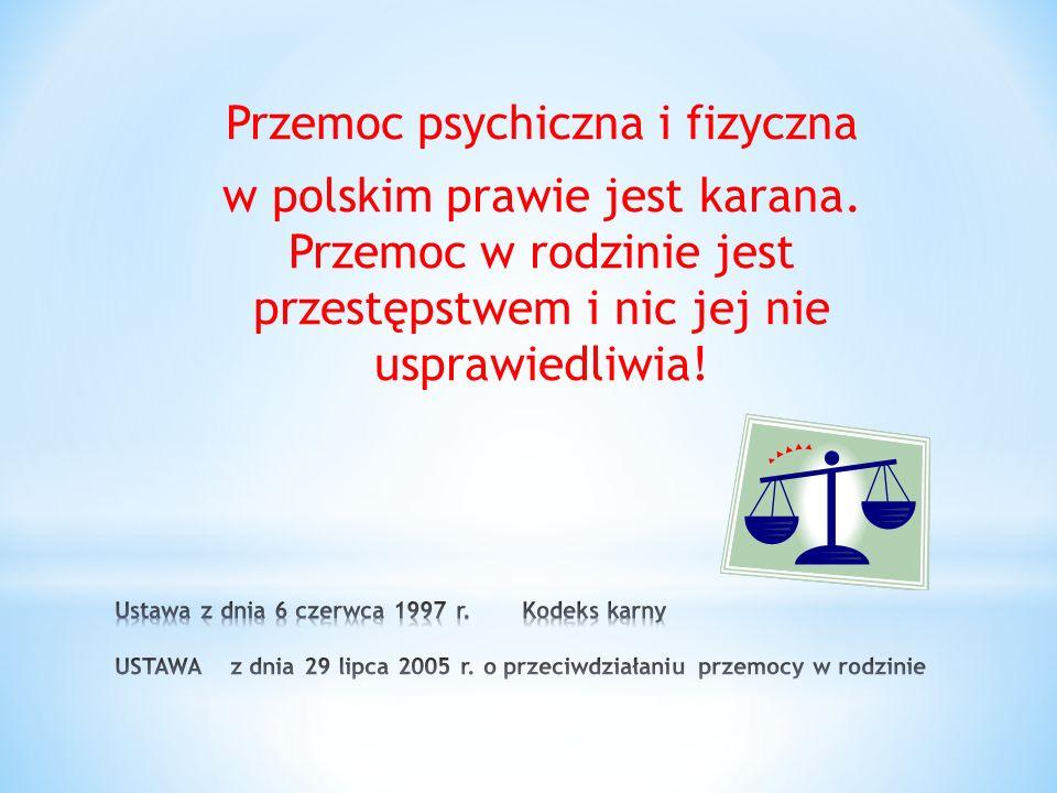 Przemoc psychiczna i fizyczna w polskim prawie jest karana