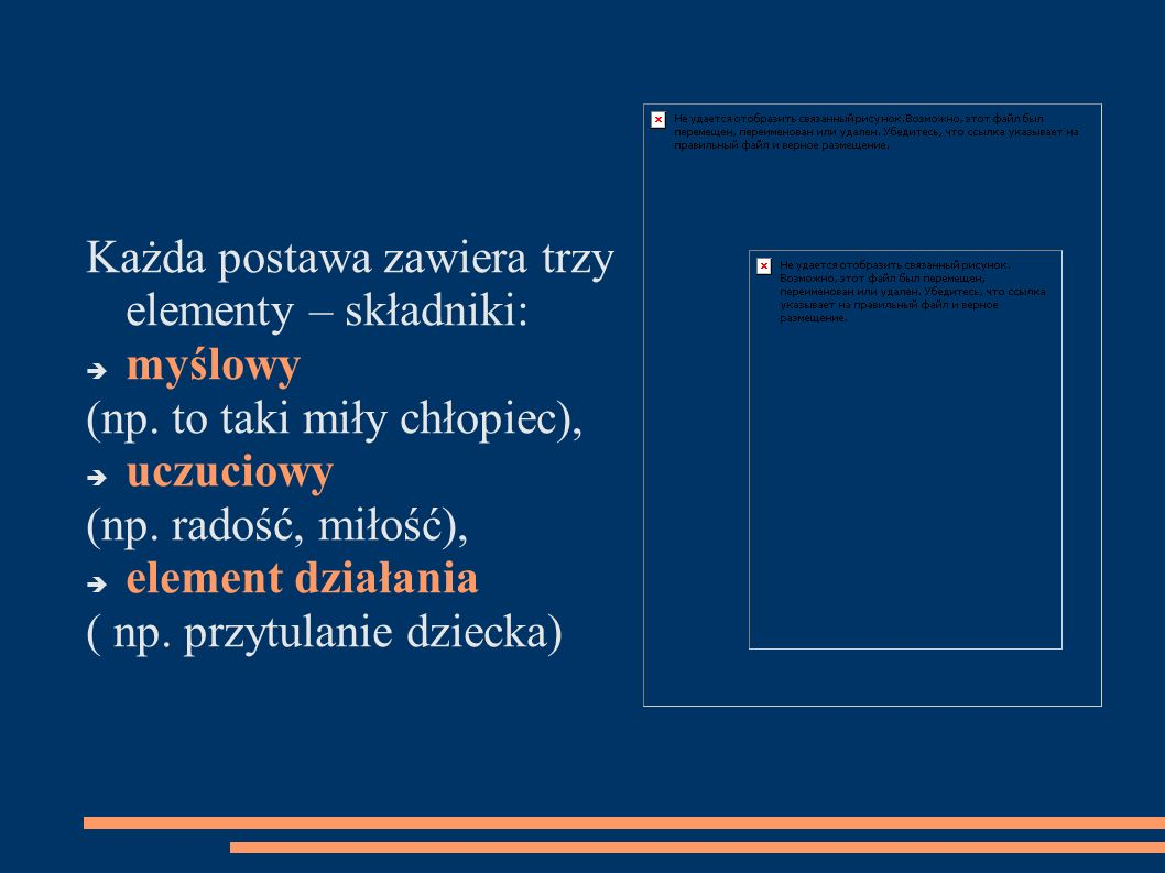 Każda postawa zawiera trzy elementy – składniki: