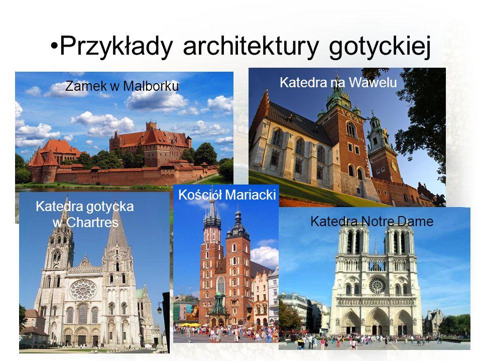 Przykłady architektury gotyckiej