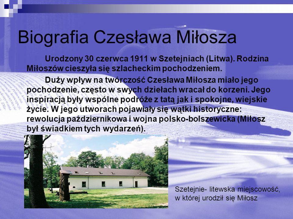 Biografia Czesława Miłosza