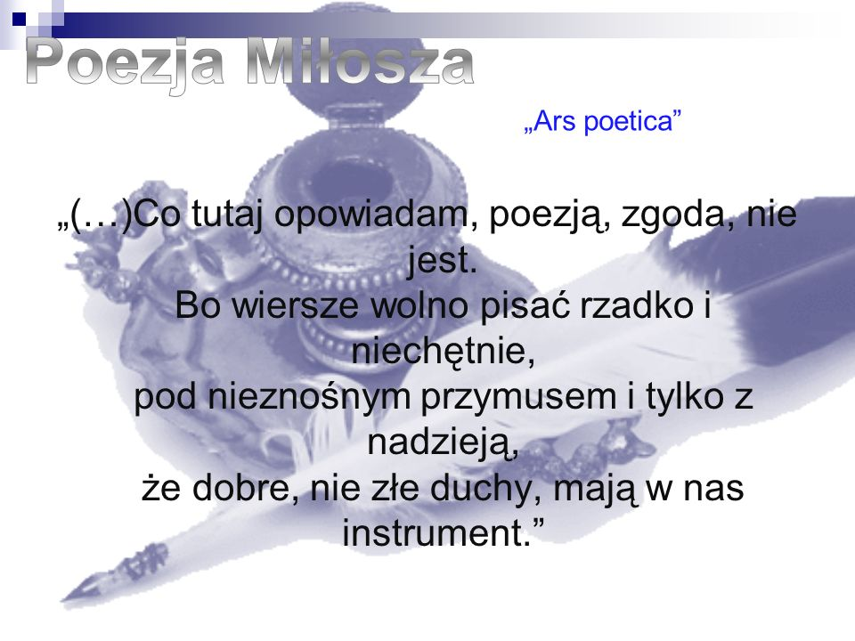 "Poezja Miłosza ""Ars poetica"