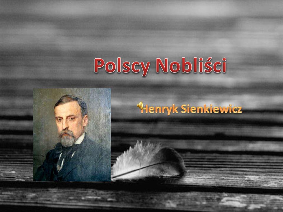Polscy Nobliści Henryk Sienkiewicz