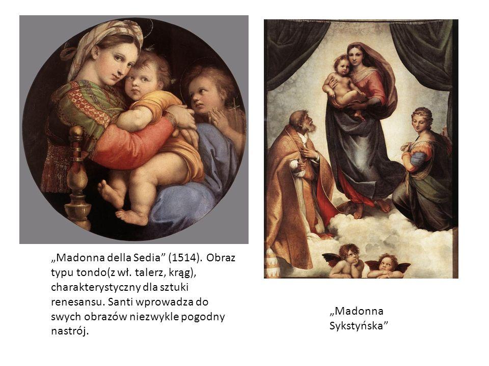 """""""Madonna della Sedia (1514). Obraz typu tondo(z wł"""